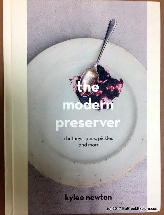 The Modern Preserver Book By Kylee Newton